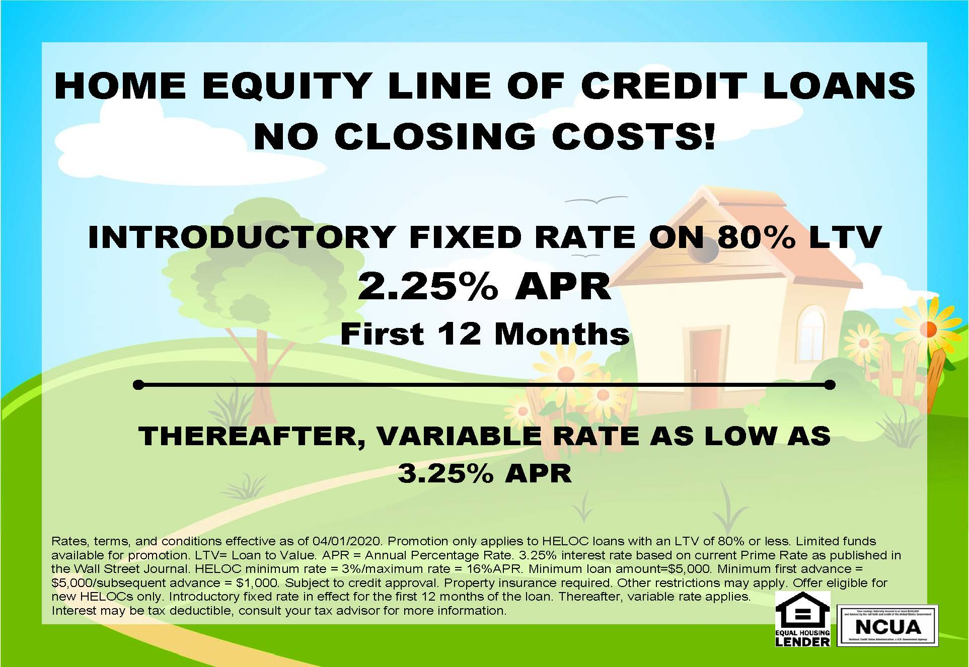 Contact us about our introductory rate for Home Equity Line of Credit Loans!